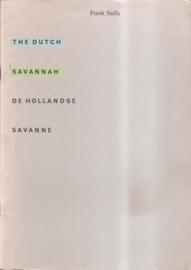 "Stella, Frank: ""The Dutch Savannah / De Hollandse Savanne""."