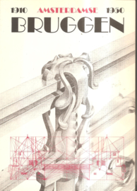 Amsterdamse bruggen 1910 - 1950