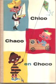 Tripplaar, Arnold F.K.: Chico Chaco en Choco