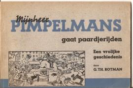 """Rotman-uigaven: """"Mijnheer Pimpelmans gaat paardjerijden""""."""
