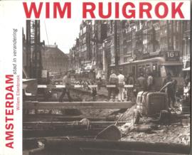 Ruigrok, Wim: Amsterdam stad in verandering