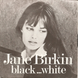 "Jane Birkin: Black  ... White""."