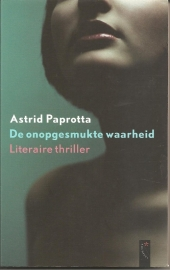 "Paprotta, Astrid: ""De onopgesmukte waarheid""."