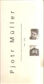 Müller, Pjotr: Tijdelijke imaginaire architectonische bouwsels