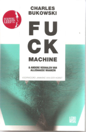 Bukowski, Charles: Fuck machine