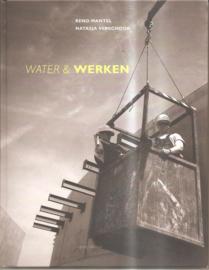 Mantel, Menno: Water & Werken