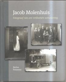 Molenhuis, Jacob: Fotograaf van een verdwenen samenleving