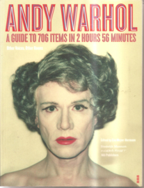 Warhol, Andy: A guide to 706 items in 2 hours 56 minutes