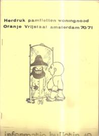Herdruk pamfletten woningnood Oranje Vrijstaat Amsterdam 70/71
