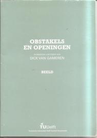 Gameren, Dick van: Obstakels en openingen (inaugurale rede)