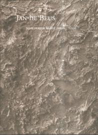 Beus, Jan de: Schilderijen Bilder 2000 - 2006 (gesigneerd)