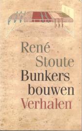 Stoute, René: Bunkers bouwen