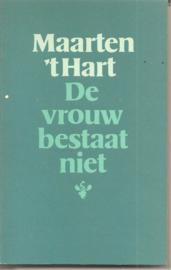 Hart, Maarten 't: De vrouw bestaat niet