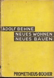 """Behne, Adolf: """"Neues Wohnen, Neues Bauen""""."""