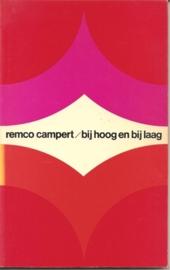 """Campert, Remco:  Bij hoog en bij laag""""."""