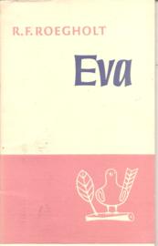 Roegholt, R.F.: Eva (met originele brief van de auteur )