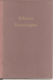 Servet, B.: Eén per pagina