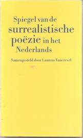 Vancrevel, Laurens (samenstelling): Spiegel van de surrealistische poëzie in het Nederlands