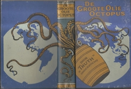 "Truth: ""De groote Olie Octopus"""