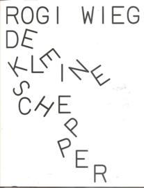 "Wieg, Rogi: ""De Kleine Schepper'."