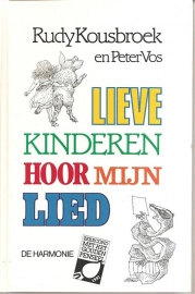 """Kousbroek, Rudy (en Peter Vos): """"Lieve kinderen hoor mijn lied""""."""