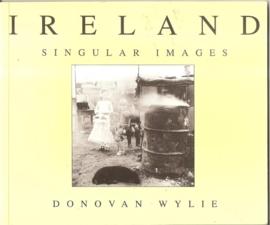 "Wylie, Donovan: ""Ireland. Singular Images""."
