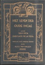 """Balen, W.J. van: """"Het leven der oude Inca's""""."""