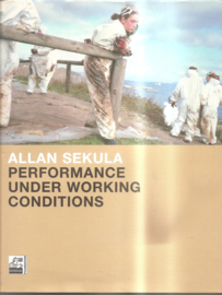 Sekula, Allan: Performance under working conditions