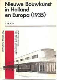 "Oud, J.J.P.: ""Nieuwe Bouwkunst in Holland en Europa (1935)"""