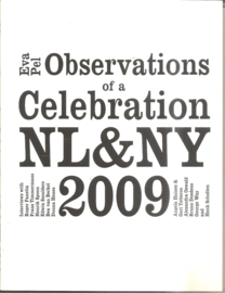 Pel, Eva: Observations of a celebration