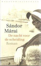 Márai, Sándor:  De nacht voor de scheiding