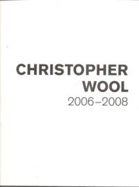 """Wool, Christopher: """"2006-2008"""" en """"Porto-Köln""""."""