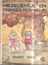Dick, Phiny: Miezelientje en Prinses Rosmarijn