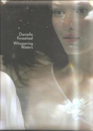 Kwaaitaal, Danielle: Whispering Waters