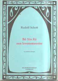 Schott, Rudolf: Bo Yin Ra een levensmeester