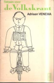 Venema, Adriaan: Fietsen voor de Volkskrant