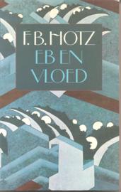 Hotz, F.B.: Eb en vloed