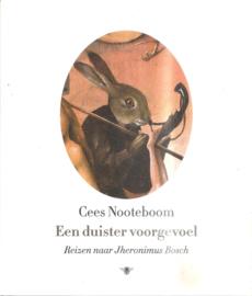 Nooteboom, Cees: een duister voorgevoel (over Jheronimus Bosch)