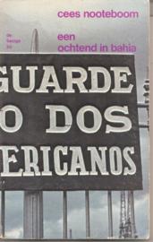 Nooteboom, Cees: Een ochtend in Bahia