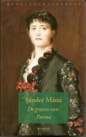 "Marai, Sandor: ""De gravin van Parma""."