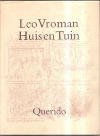 Vroman, Leo: Huis en Tuin