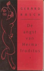 """Rasch, Gerard: """"De angst van Hermafroditus""""."""