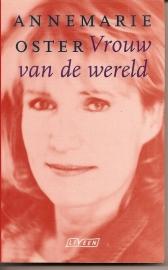 """Oster, Annemarie van: """"Vrouw van de wereld"""". (gesigneerd) *"""