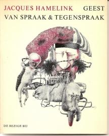 """Hamelink, Jacques: """"Geest van spraak & tegenspraak""""."""
