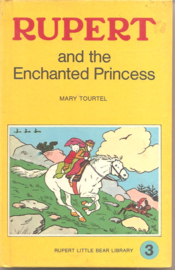 Tourtel, Mary: Rupert and the Enhanched Princess