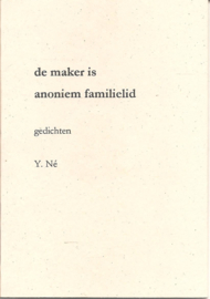 Né, Y.: De maker is anoniem familielid