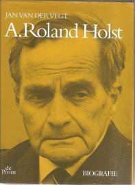 """Vegt, Jan van der: """"A. Roland Holst""""."""