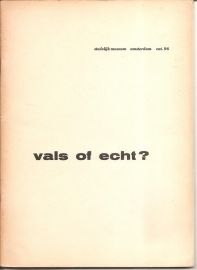 Catalogus Stedelijk Museum 096: Vals of echt?