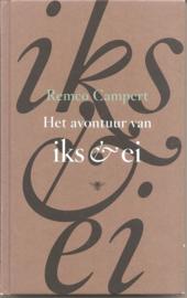 Campert, Remco: Het avontuur van iks & ei
