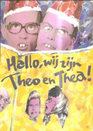 Olaf, Erwin: Hallo, wij zijn Theo en Thea